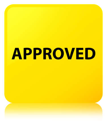 Approved isolated on yellow square button reflected abstract illustration