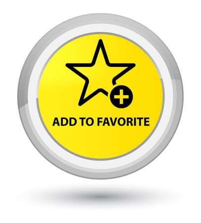 Add to favorite isolated on prime yellow round button abstract illustration Stock Photo