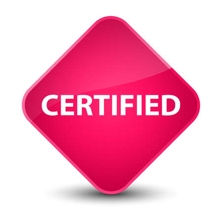 Certified isolated on elegant pink diamond button abstract illustration Stock Photo
