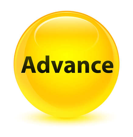 Advance isolated on glassy yellow round button abstract illustration Stock Photo