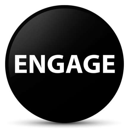 Engage isolated on black round button abstract illustration Stock Photo