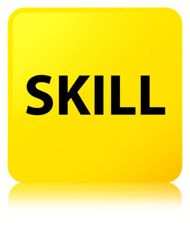 potential: Skill isolated on yellow square button reflected abstract illustration