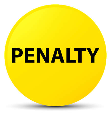 Penalty isolated on yellow round button abstract illustration Stock Photo