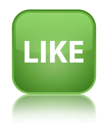 Like isolated on special soft green square button reflected abstract illustration