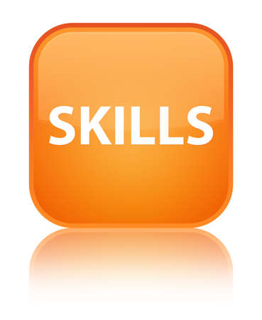 Skills isolated on special orange square button reflected abstract illustration