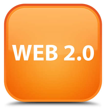 Web 2.0 isolated on special orange square button abstract illustration Stock Photo