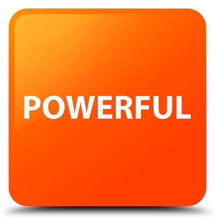 Powerful isolated on orange square button abstract illustration