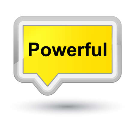 Powerful isolated on prime yellow banner button abstract illustration Stock Photo