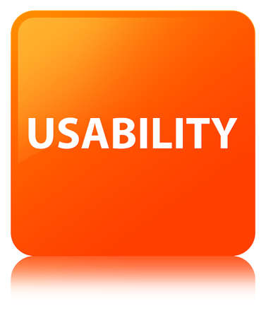 Usability isolated on orange square button reflected abstract illustration