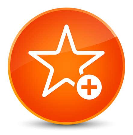 Add to favorite icon isolated on elegant orange round button abstract illustration Stock Photo
