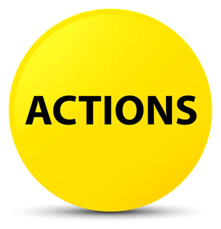 Actions isolated on yellow round button abstract illustration