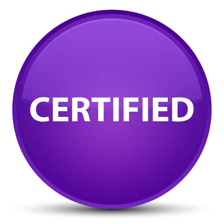 Certified isolated on special purple round button abstract illustration