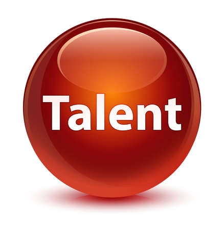 Talent isolated on glassy brown round button abstract illustration