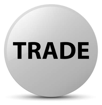Trade isolated on white round button abstract illustration
