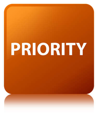 Priority isolated on brown square button reflected abstract illustration