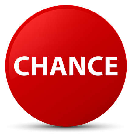 Chance isolated on red round button abstract illustration