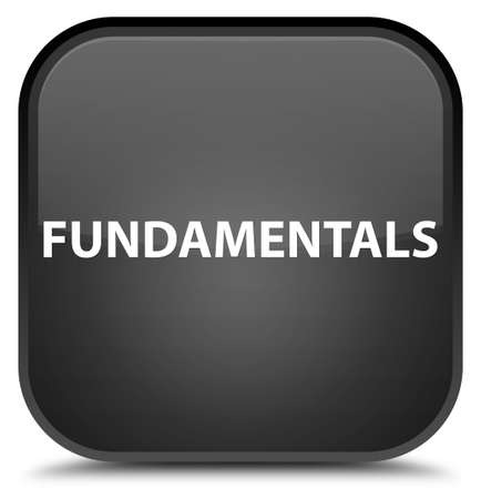 Fundamentals isolated on special black square button abstract illustration Stock Photo