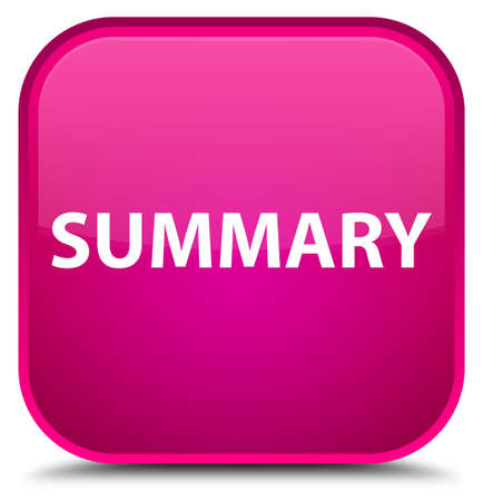 Summary isolated on special pink square button abstract illustration