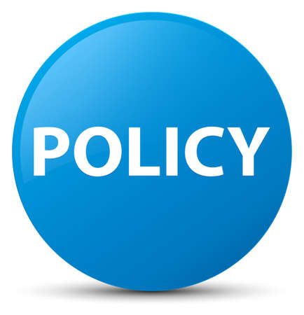 Policy isolated on cyan blue round button abstract illustration