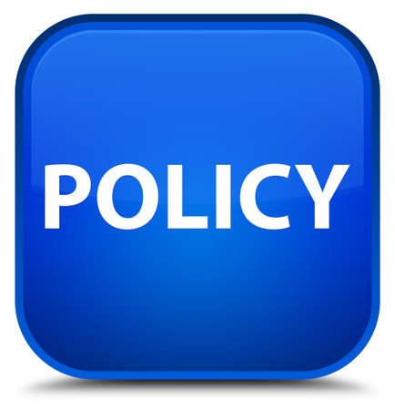Policy isolated on special blue square button abstract illustration