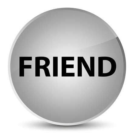 Friend isolated on elegant white round button abstract illustration