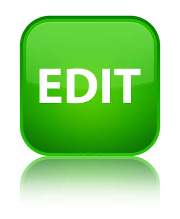 Edit isolated on special green square button reflected abstract illustration