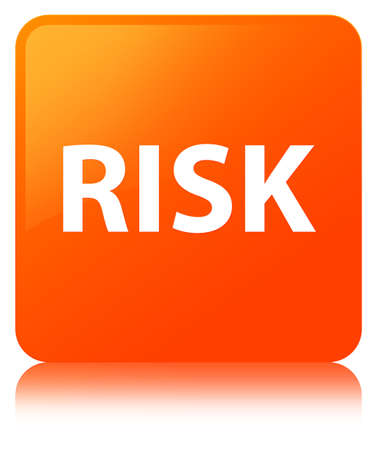Risk isolated on orange square button reflected abstract illustration Stock Photo