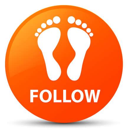 footmark: Follow (footprint icon) isolated on orange round button abstract illustration