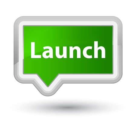 Launch isolated on prime green banner button abstract illustration