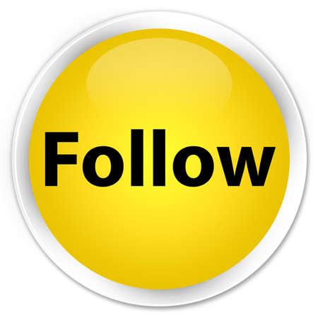 Follow isolated on premium yellow round button abstract illustration Stock Photo