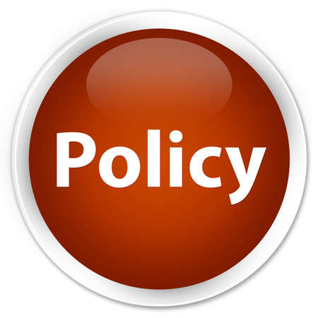 Policy isolated on premium brown round button abstract illustration