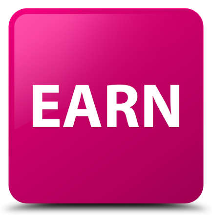Earn isolated on pink square button abstract illustration