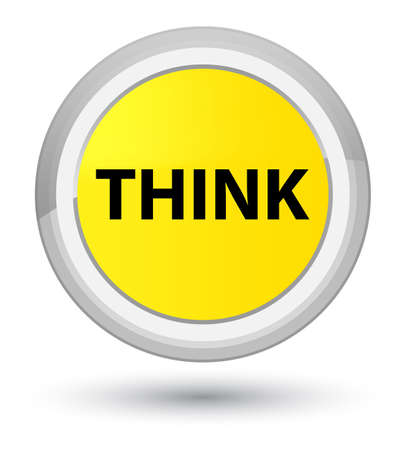 Think isolated on prime yellow round button abstract illustration