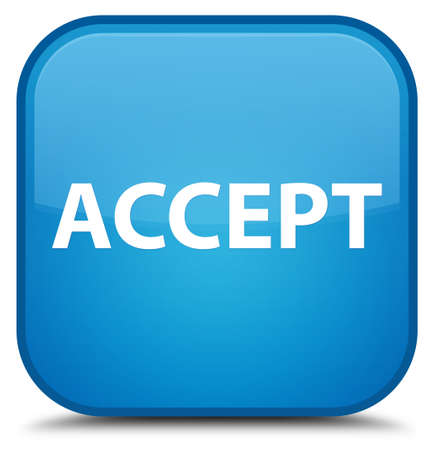 Accept isolated on special cyan blue square button abstract illustration