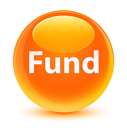 Fund isolated on glassy orange round button abstract illustration Stock Photo