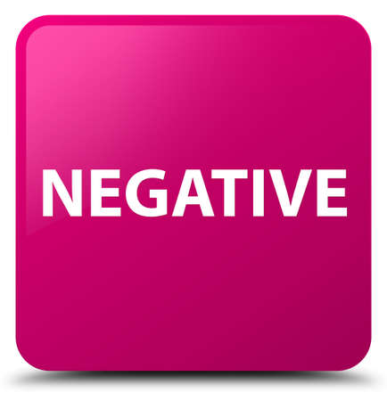Negative isolated on pink square button abstract illustration