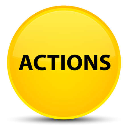 Actions isolated on special yellow round button abstract illustration