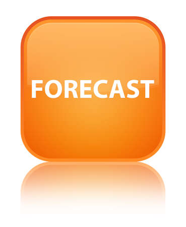 Forecast isolated on special orange square button reflected abstract illustration Stock Photo