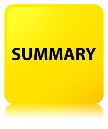 Summary isolated on yellow square button reflected abstract illustration