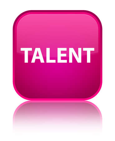 Talent isolated on special pink square button reflected abstract illustration