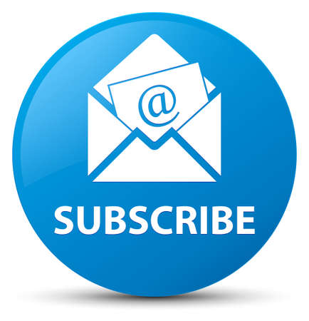 Subscribe (newsletter email icon) isolated on cyan blue round button abstract illustration