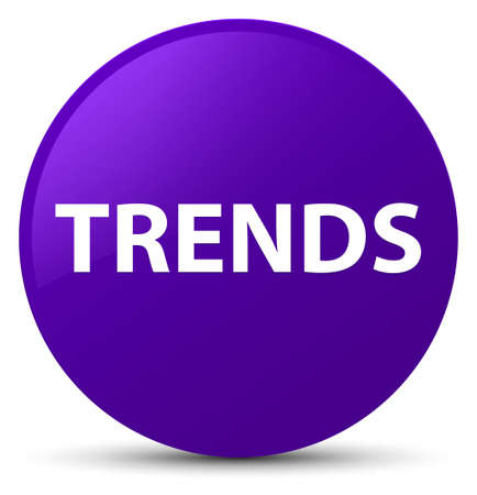 Trends isolated on purple round button abstract illustration