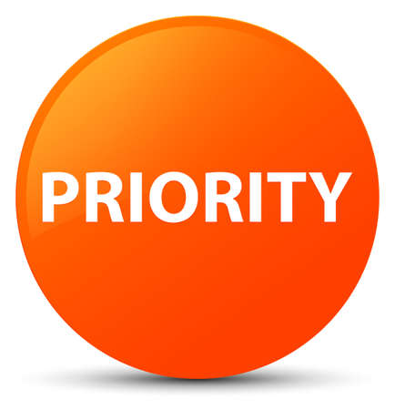 Priority isolated on orange round button abstract illustration