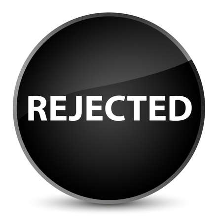 Rejected isolated on elegant black round button abstract illustration