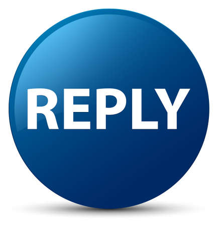 Reply isolated on blue round button abstract illustration