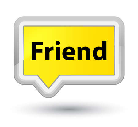 Friend isolated on prime yellow banner button abstract illustration