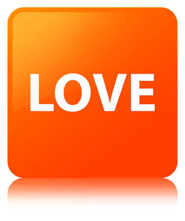 Love isolated on orange square button reflected abstract illustration Stock Photo