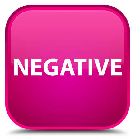 Negative isolated on special pink square button abstract illustration