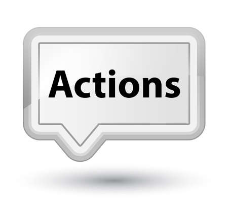 Actions isolated on prime white banner button abstract illustration Фото со стока