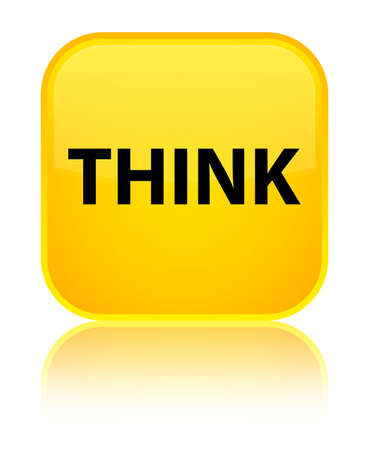 Think isolated on special yellow square button reflected abstract illustration Stock Photo